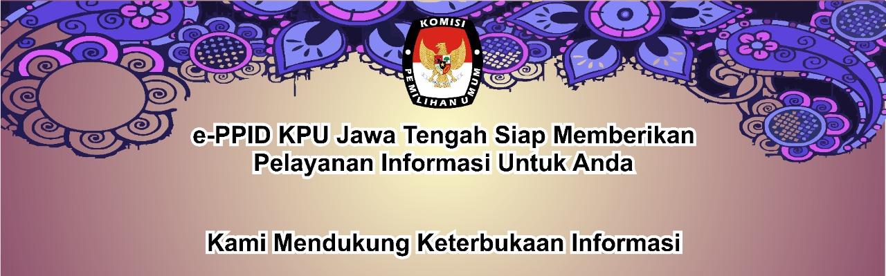 Selamat Datang di e-PPID KPU Jawa Tengah